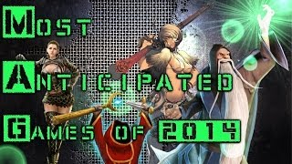 Most Anticipated F2P Games of 2014 Video Thumbnail