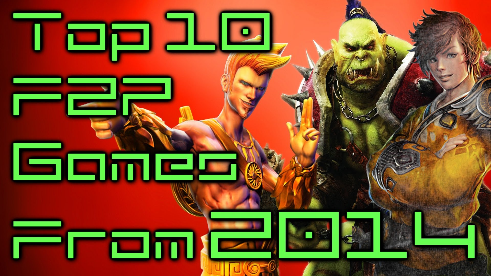 Top Ten Free to Play Games From 2014 Video Thumbnail
