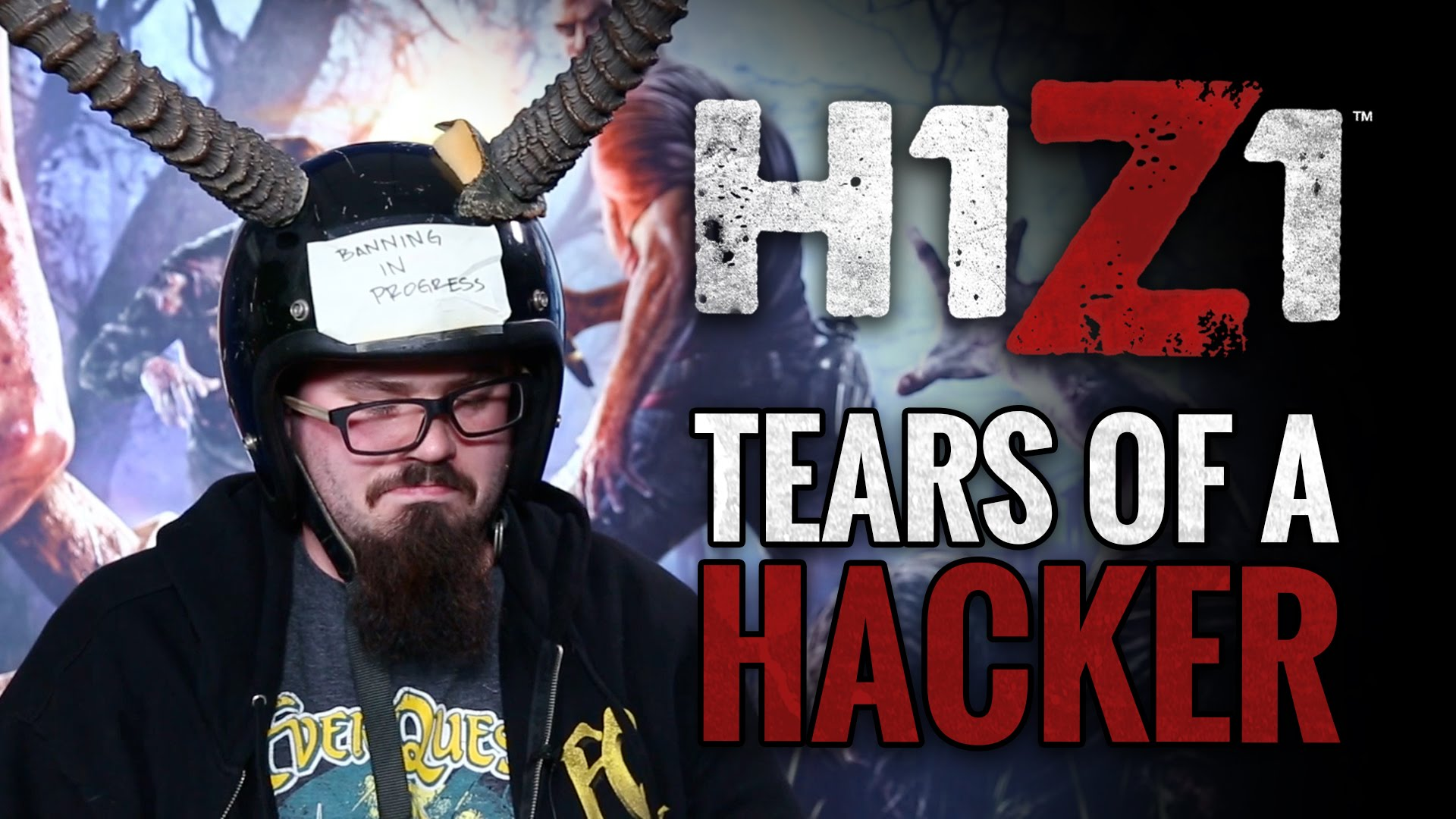 H1Z1 Tears of a Hacker Video Thumbnail