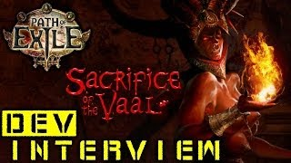 Path of Exile - Sacrifice of the Vaal - Dev. Interview Thumbnail