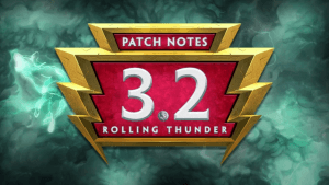 Patch Notes 3.2 Rolling Thunder Patch Notes 3.2 Rolling Thunder thumb