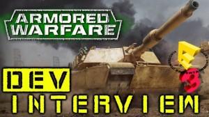 Armored Warfare - E3 Dev Interview Video Thumbnail