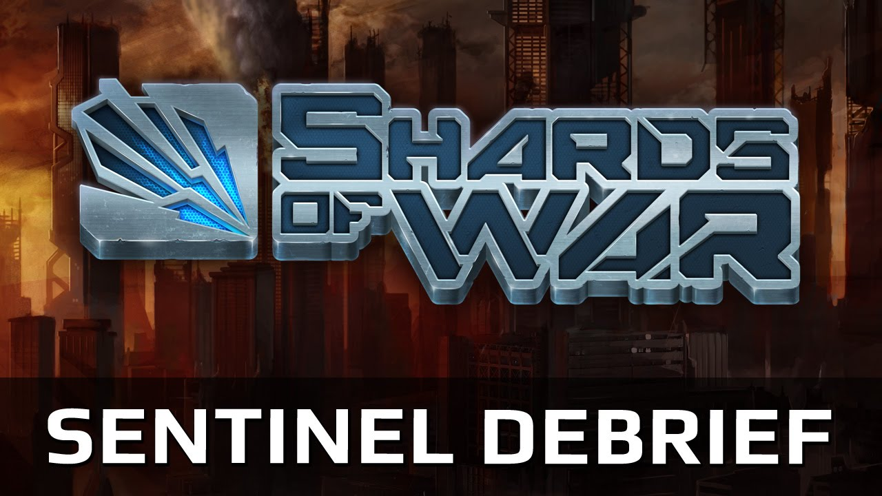 Shards of War: Bastion Sentinel Debrief Video Thumbnail