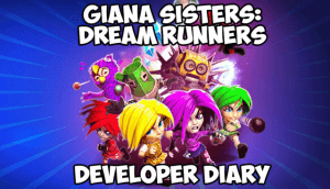 Giana Sisters: Dream Runners - Developer Diary Video Thumbnail