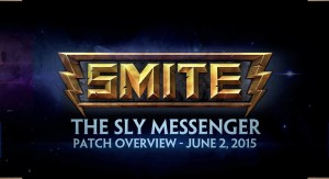 SMITE Patch - The Sly Messenger Overview (June 2, 2015)
