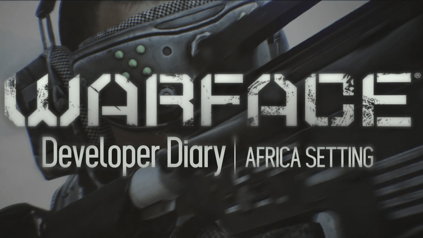 Warface Developer Diary: Africa Co-op Setting Video Thumbnail