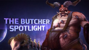 HOTS Butcher Spotlight