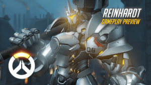 Overwatch: Reinhardt Gameplay Preview Video Thumbnail