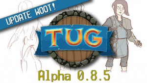 TUG Update Alpha 0.8.5 Review video thumbnail
