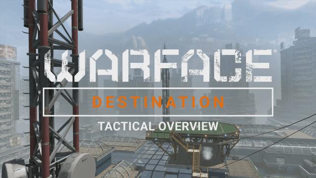 Warface: Destination Map Overview video thumbnail