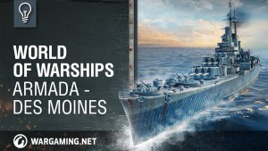 World of Warships Armada - USS Des Moines Video Thumbnail