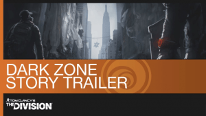 Tom Clancy's The Division Dark Zone Story Trailer thumbnail