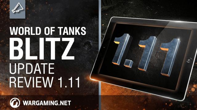 World of Tanks Blitz - Update 1.11 video thumbnail