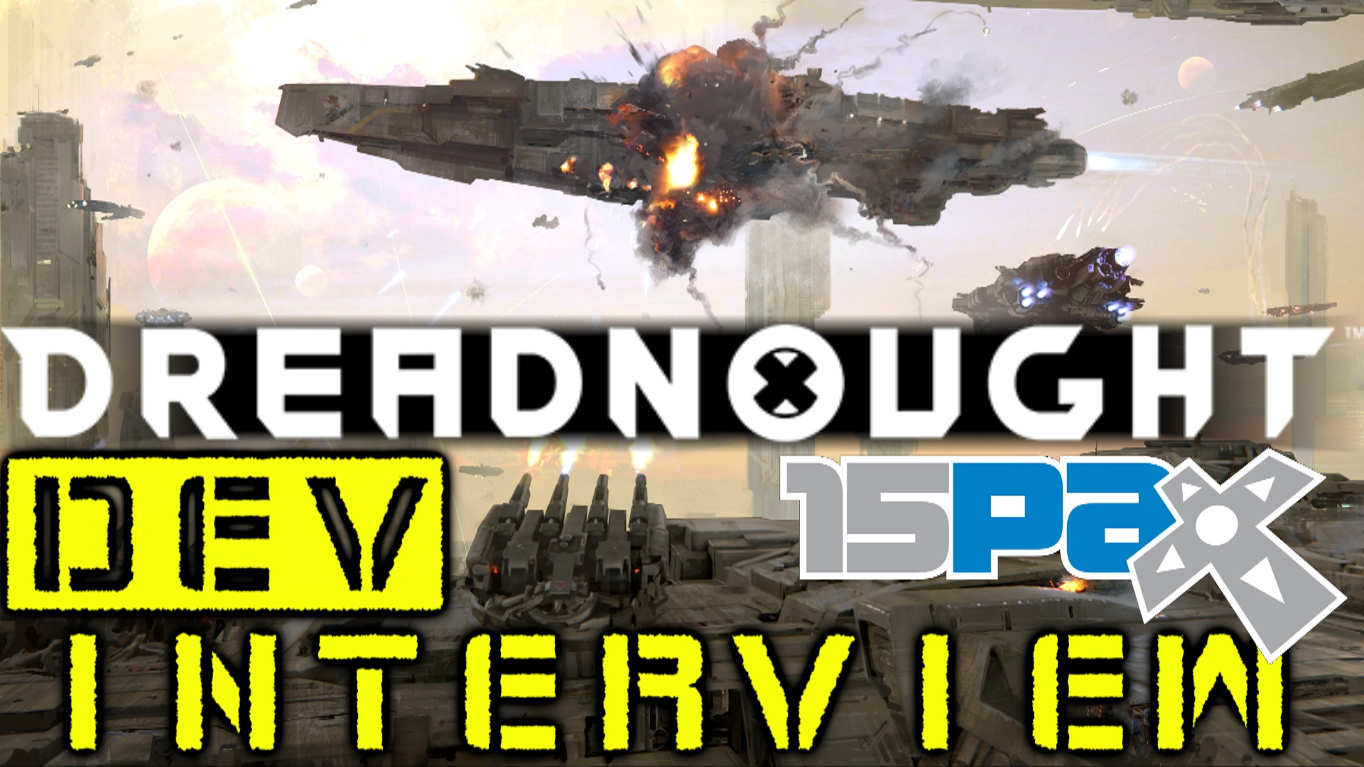 Dreadnought PAX Prime 2015 Dev Interview