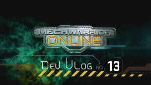 MechWarrior Online Dev Vlog #13 video thumbnail
