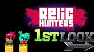 Relic Hunters Zero - First Look