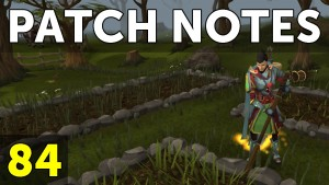 RuneScape Patch Notes #84 video thumbnail