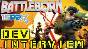 Battleborn - Dev Interview PAX Prime 2015