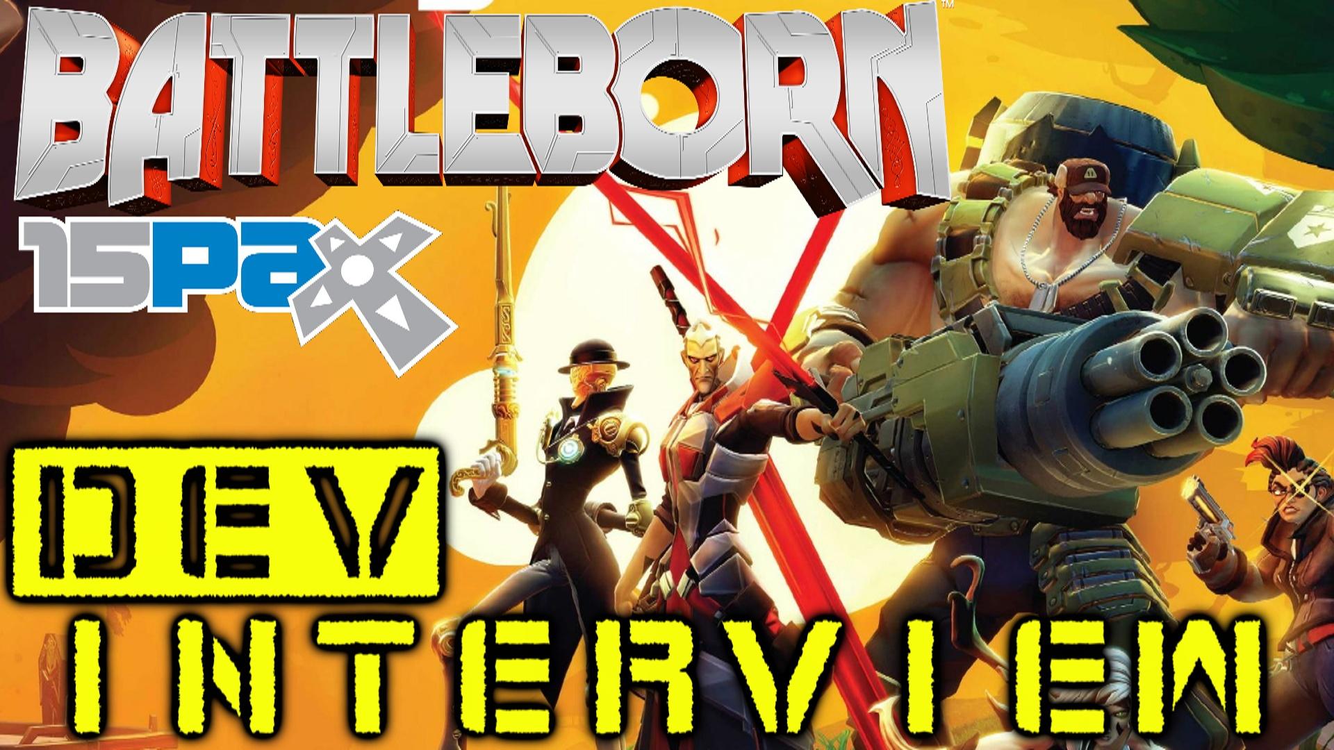 Battleborn - Dev Interview PAX Prime 2015
