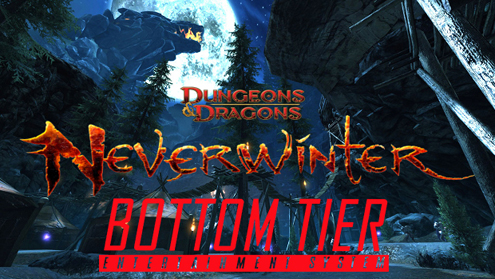 Neverwinter Bottom Tier Let's Play