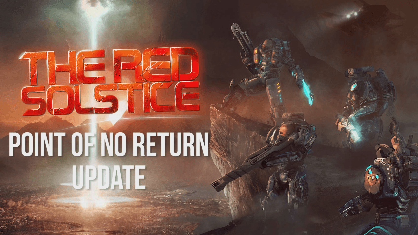 The Red Solstice: Point of No Return Update video thumbnail
