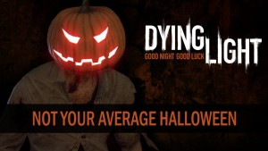 Dying Light: Not Your Average Halloween video thumbnail