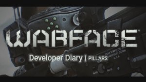 Warface Developer Diary: Game Pillars thumbnail