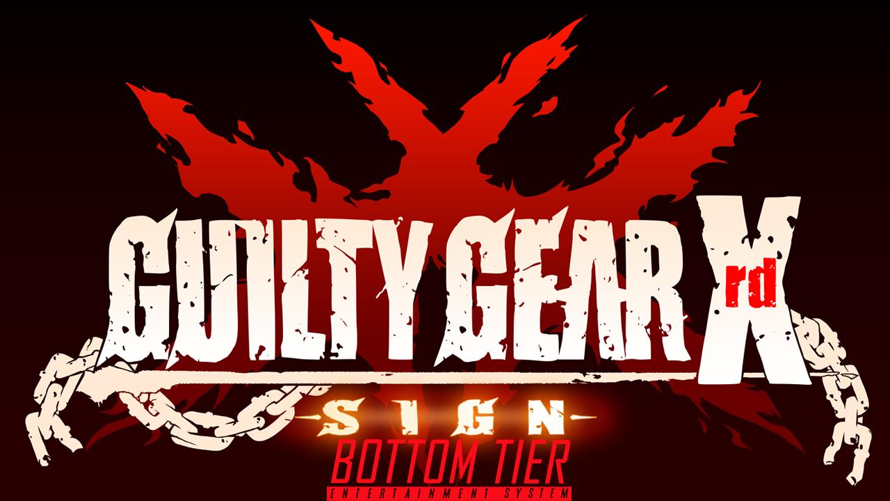 Guilty Gear Xrd Bottom Tier