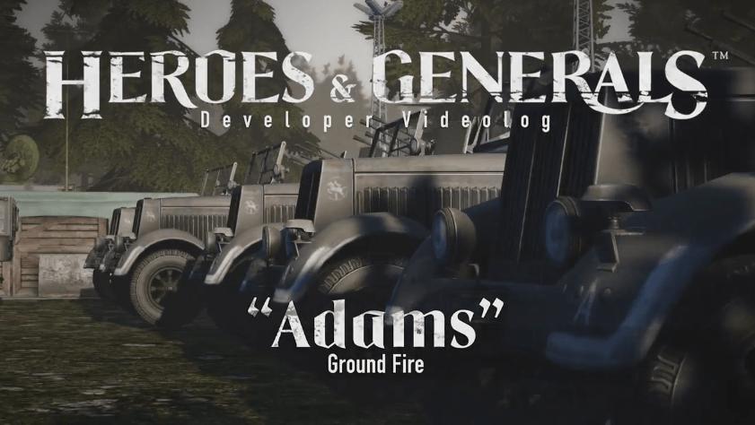 Heroes & Generals Adams Update Videolog thumbnail