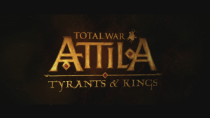 Total War ATTILA Tyrants and Kings Edition Trailer thumbnail