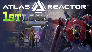 Atlas Reactor First Look