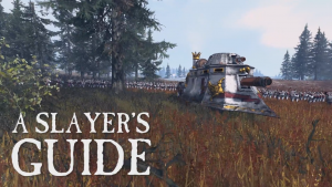 Total War: Warhammer Slayer's Guide - Steam Tanks Thumbnail