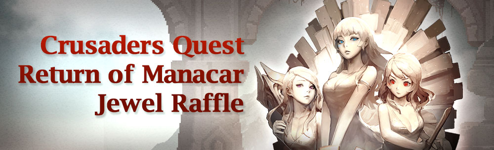 Crusaders Quest MMOHuts Homepage Raffle