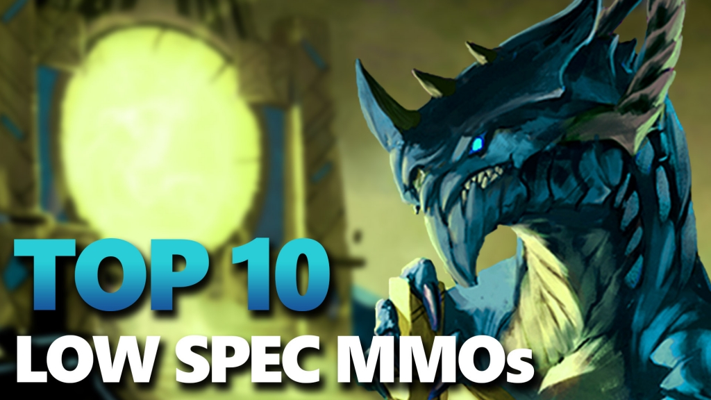 Top 10 Low Spec MMOs