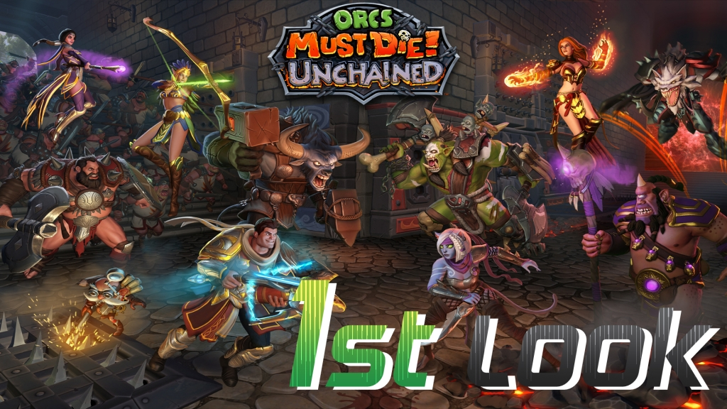 Orcs Must Die Unchained - First Look UPDATED