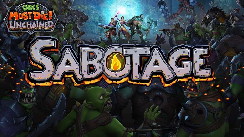 Orcs Must Die Unchained - Sabotage Gameplay and Commentary