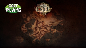Colt returns from the dead to play some Path of Exile live for our Youtube channel.