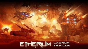 Etherium Launch Trailer Video Thumbnail