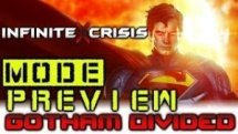 Infinite Crisis - Game Mode Preview - Gotham Divided & Superman! Video Thumbnail