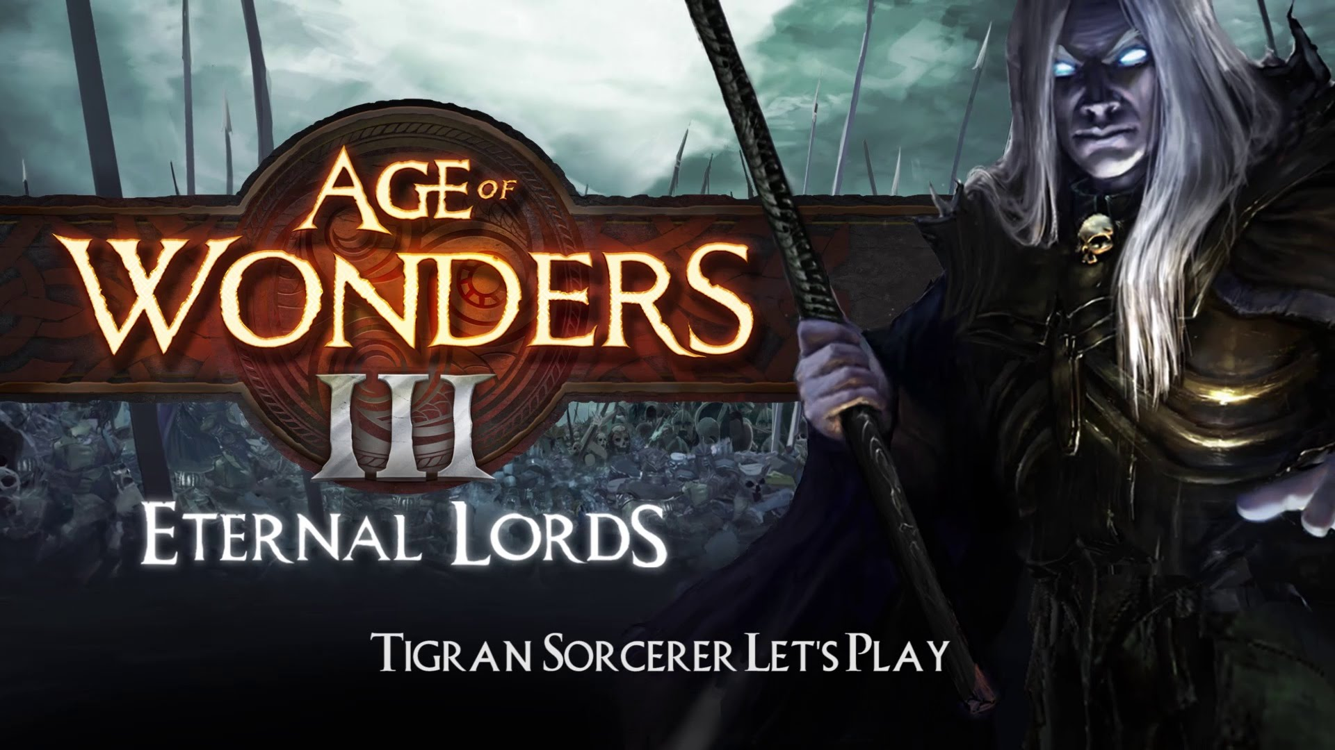 Age of Wonders III: Eternal Lords – Tigran Unifier Victory Let's Play Video Thumbnail