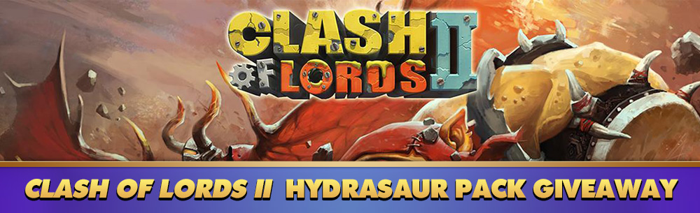 Clash of Lords II Hydrasaur Pack Giveaway