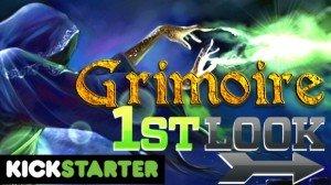 Grimoire Kickstarter First Look