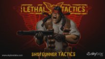 Lethal Tactics - The Shotgunner Video Thumbnail