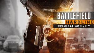 Battlefield Hardline: Criminal Activity Reveal Trailer Thumbnail