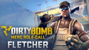 Dirty Bomb Merc Role-Call: Fletcher Video Thumbnail