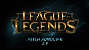 League of Legends Patch Rundown 5.9 Video Thumbnail