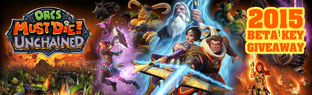 Orcs Must Die Unchained CB Key Giveaway