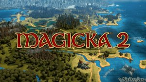 Magicka 2 Release Trailer Video Thumbnail