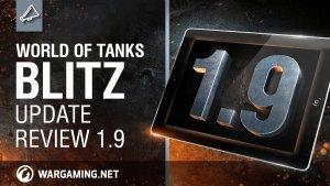 World of Tanks Blitz: Update 1.9 Video Thumbnail