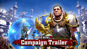 Blood Bowl 2 Campaign Trailer Thumbnail